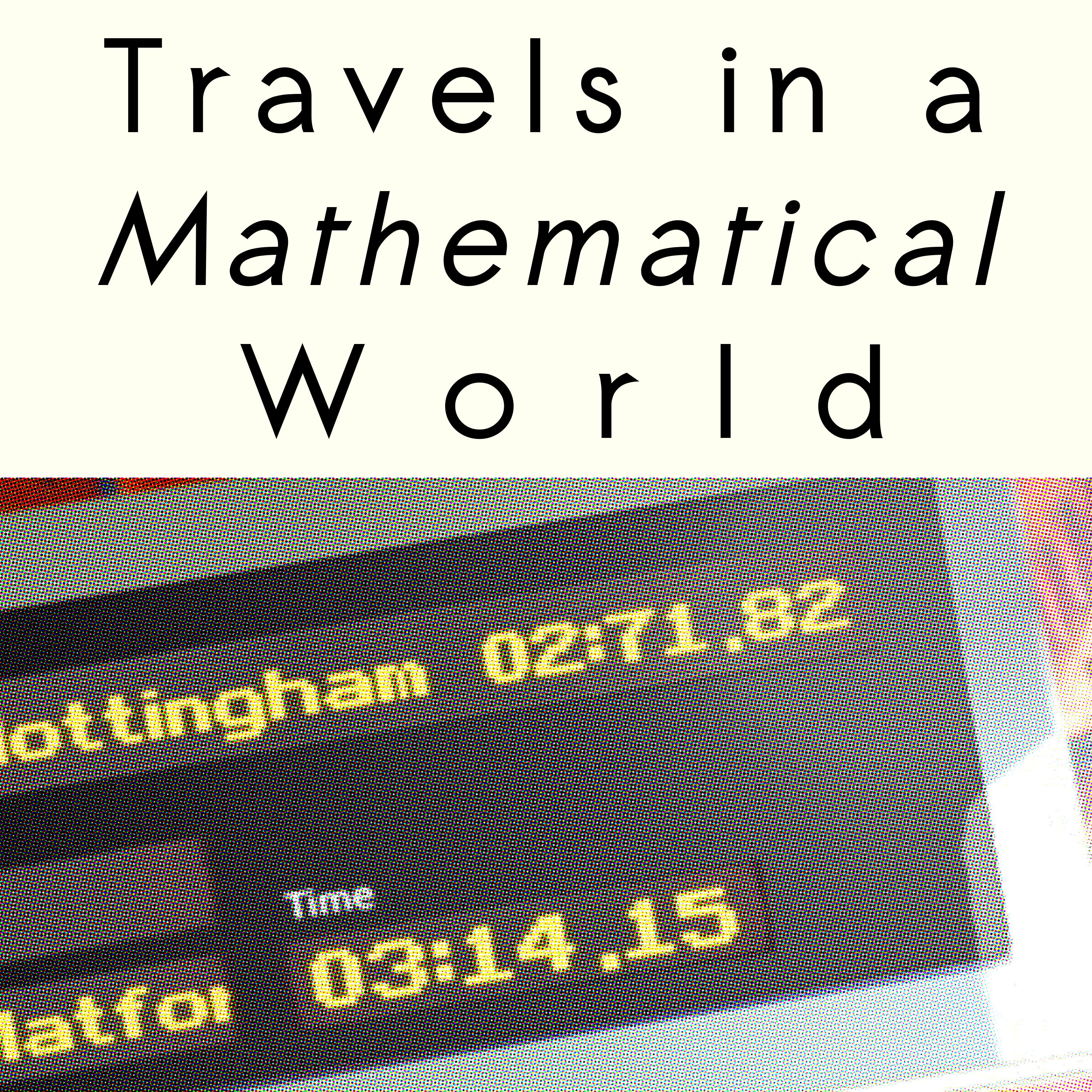 Travels in a Mathematical World Podcast